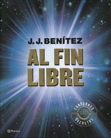 """""""Al fin libre"""", de J.J. Benítez, la mejor explicación de la muerte que haya leído"""